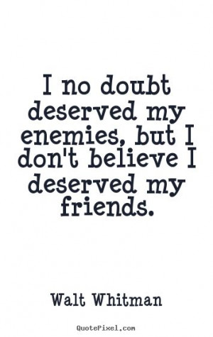 http://quotepixel.com/images/quotes/friendship/quotes-i-no-doubt ...