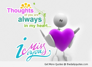Thoughts Of You Are Always in My Heart - Missing You Quote