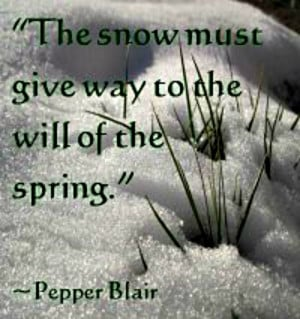 spring snow beautiful quote