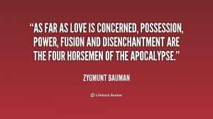 As far as love is concerned, possession, power, fusion and ...