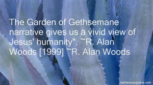 Top Quotes About The Garden Of Gethsemane