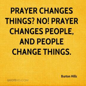 Showing Gallery For Prayer Changes Things Quotes