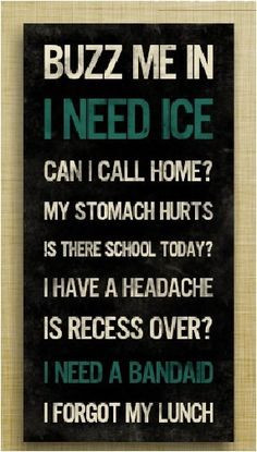 School office-Haha I need this More