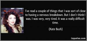 More Kate Bush Quotes