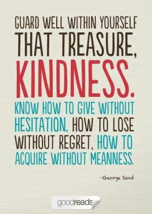 Kindness - George Sand