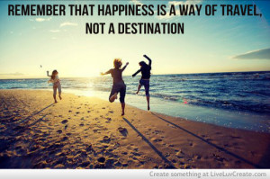 ... , girls, happiness is a way of travel, inspirational, quote, quotes