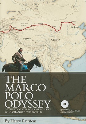 Harry Rutstein's Reviews > The Marco Polo Odyssey: In the Footsteps of ...