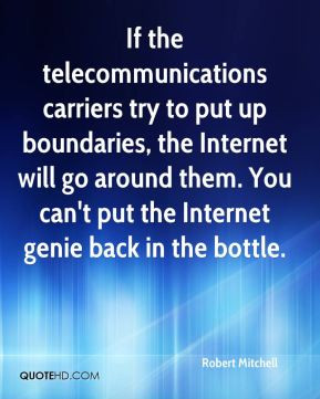 Robert Mitchell - If the telecommunications carriers try to put up ...