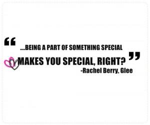 glee, quotes, rachel berry, special