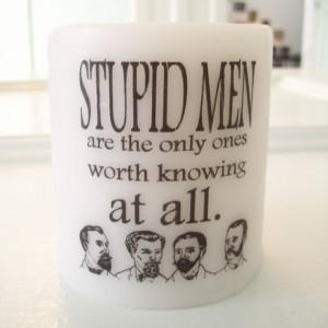 Stupid Men // Pride and Prejudice Quote Candle // Jane Austen // 3 x 3 ...