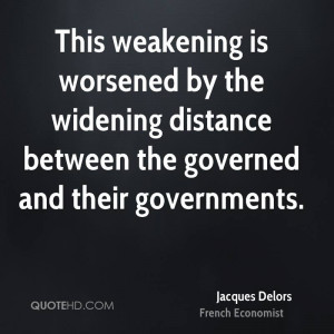 This weakening is worsened by the widening distance between the ...