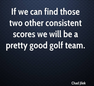 ... other-consistent-scores-we-will-be-a-pretty-good-golf-team-chad-jilek