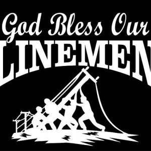 Lineman Stuff, Power Lineman Quotes, Lineman Wife, Linemen, God ...