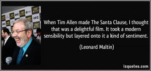 When Tim Allen made The Santa Clause, I thought that was a delightful ...