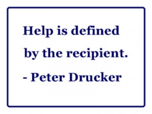 ... quotes from Peter Drucker, the top thought leader in management IMHO