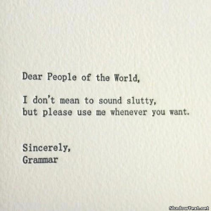 Please Use Grammar