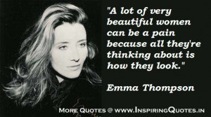 ... Thompson Quotes, Inspirational Emma Thompson Famous Thoughts, Sayings