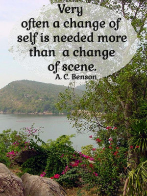 change-of-self-needed-a-c-benson-quotes-sayings-pictures.jpg