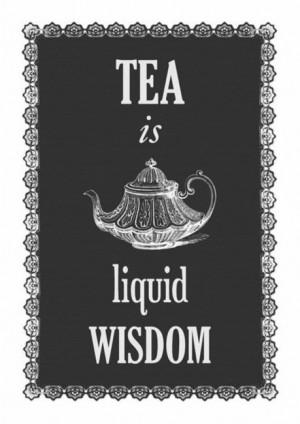 Tea #teatime #quotes