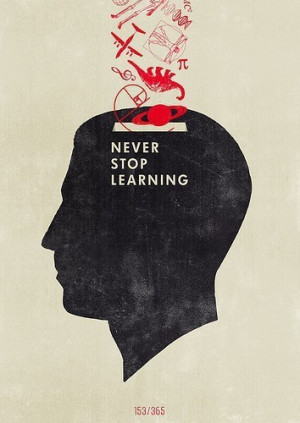 art, design, learning, never, poster, stop, text, textual, typography ...