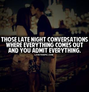 Those Late Night Conversations