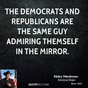 The Democrats and Republicans are the same guy admiring themself in ...