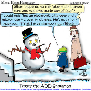 2012 Mental Health Humor - electronic cigarette and a velcro nose and ...