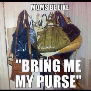 Funny Moms Be Like Memes