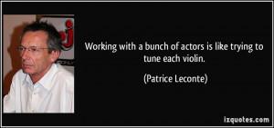 More Patrice Leconte Quotes