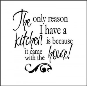 funny kitchen wall quote