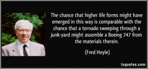 More Fred Hoyle Quotes