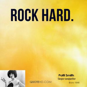 Rock Hard.