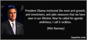 President Obama instituted the most anti-growth, anti-investment, anti ...