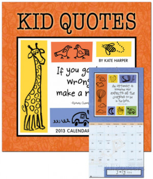Kid Quotes - 2013 Calendar Calendars