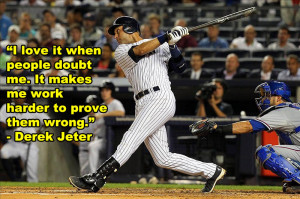 Baseball Quotes: The Work Ethic Derek Jeter Is Talking About