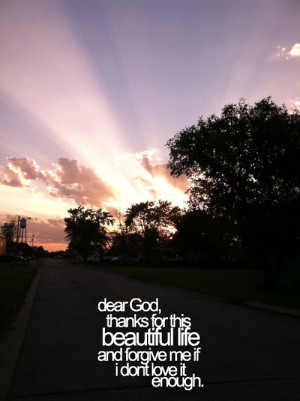 Thank you god for life sunset quote