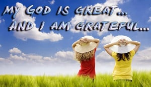 Great Quotes About Life And God My god is great.