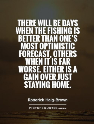 Fishing Quotes Roderick Haig-Brown Quotes