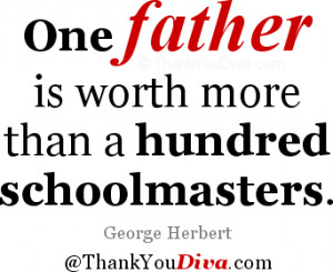 Thank you qoutes for Dad: One father is worth more than a hundred ...