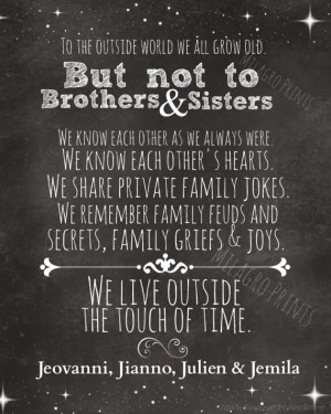 Brothers &Sisters.
