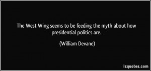 The West Wing seems to be feeding the myth about how presidential ...