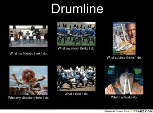 frabz drumline what my friends think i do what my mom thinks i do what