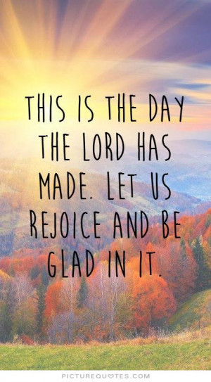 Good Morning Quotes Bible Quotes Faith Quotes Day Quotes Lord Quotes