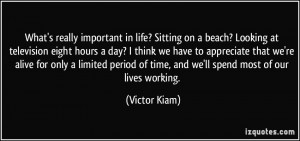More Victor Kiam Quotes