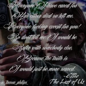 The Last Of Us Edit (Ellie Quote) by Krehani29