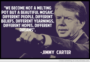 Jimmy Carter Diversity Quote