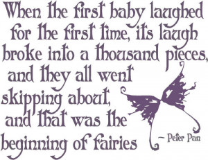 When the first baby laughed - Peter Pan - Wall Decal