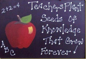 teachers-plant-seeds-of-knowledge-that-grow-forever.jpg