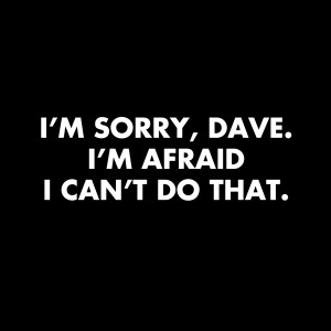 im sorry quotes – category quotes tags 2001 a space odyssey dave i m ...