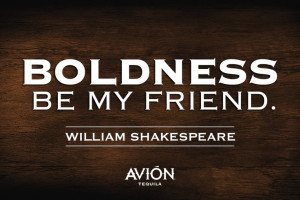 quotes, #inspiration, #tequila, #tequilaavion, #shakespeare, # ...